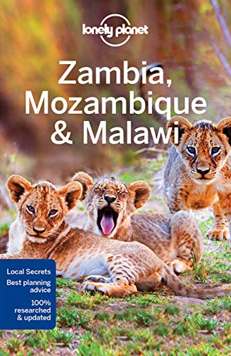 Zambia Mozambique & Malawi (Country & Multi-Country Guides) von Lonely Planet Publications