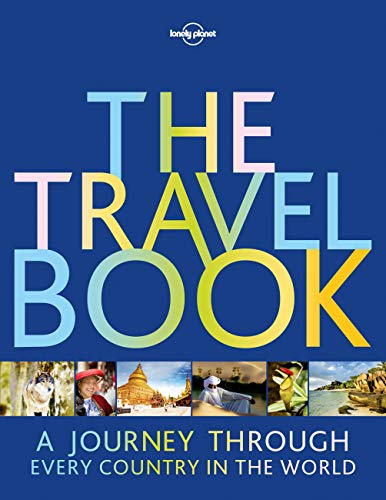 The Travel Book: A Journey Through Every Country in the World (Lonely Planet) von Lonely Planet