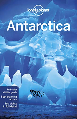 Antarctica (Country Regional Guides) von Lonely Planet Publications