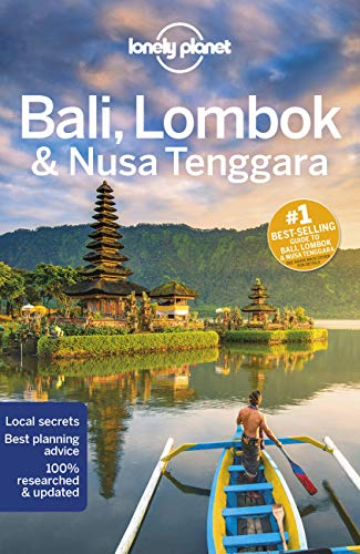 Bali & Lombok: Lonely Planet (Lonely Planet Travel Guide) von Lonely Planet