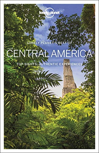 Lonely Planet Best of Central America (Best of Country) von Lonely Planet