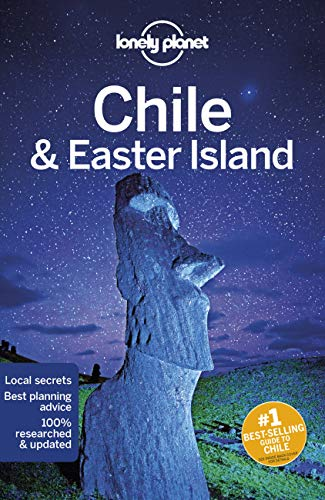 Chile & Easter Island (Lonely Planet Travel Guide) von Lonely Planet Publications