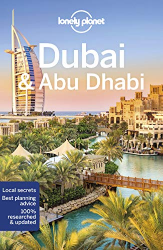 Dubai & Abu Dhabi (Lonely Planet Travel Guide) von Lonely Planet Publications