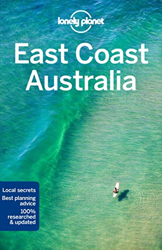 East Coast Australia (Country Regional Guides) von Lonely Planet Publications