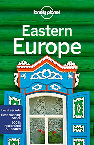 Eastern Europe (Lonely Planet Travel Guide) von Lonely Planet