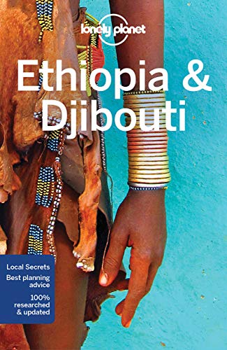 Ethiopia & Djibouti (Country & Multi-Country Guides) von Lonely Planet Publications