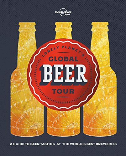 Lonely Planet's Global Beer Tour (World Food) von Geoplaneta
