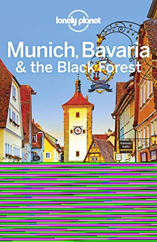 Munich, Bavaria & the Black Forest (Lonely Planet Travel Guide) von Lonely Planet