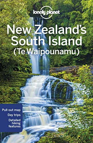 New Zealand's South Island (Lonely Planet Travel Guide) von Lonely Planet Publications