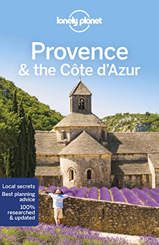 Provence & the Cote d'Azur (Lonely Planet Travel Guide) von Lonely Planet Publications