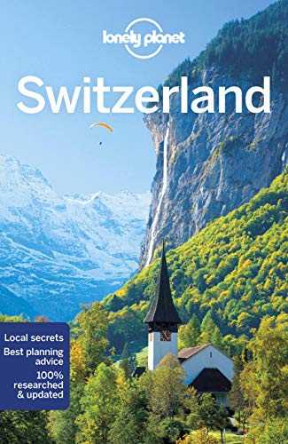 Lonely Planet Switzerland (Country Guide) von Lonely Planet