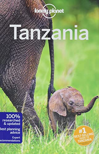 Tanzania Country Guide (Lonely Planet Travel Guide) von Lonely Planet Global Limited