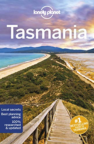 Tasmania (Lonely Planet Travel Guide) von Lonely Planet Publications