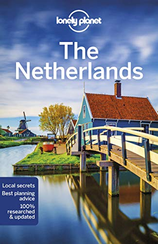 The Netherlands (Lonely Planet Travel Guide) von Lonely Planet