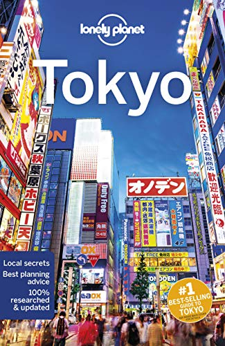 Tokyo (Lonely Planet Travel Guide) von Lonely Planet