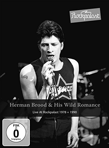 Herman Brood & His Wild Romance - Live At Rockpalast von MIG Made in Germany Music / Intergroove