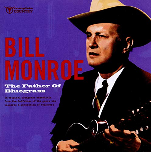 The Father of Bluegrass von MONROE,BILL