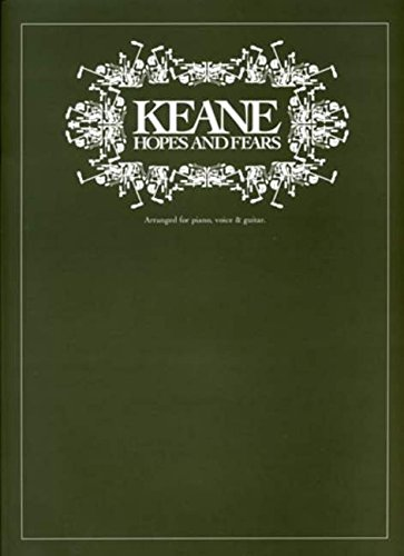 "Keane Hopes And Fears Pvg: Noten für Gesang, Klavier (Gitarre): ""Hopes and Fears"" for Piano, Voice and Guitar (Music) von HAL LEONARD"