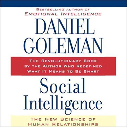 Social Intelligence: The New Science of Human Relationships von Macmillan Audio