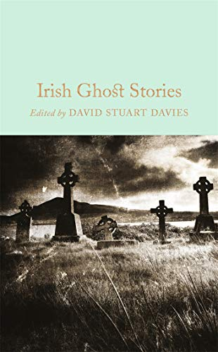 Irish Ghost Stories (Macmillan Collector's Library, Band 59) von Crw Publishing; Macmillan Collector'S Library
