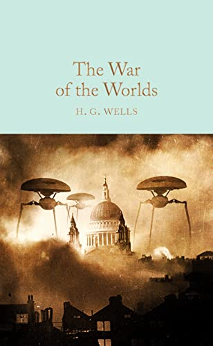 The War of the Worlds (Macmillan Collector's Library, Band 86) von Pan Macmillan