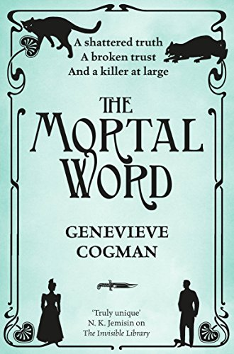 The Mortal Word (The Invisible Library series, Band 5) von Macmillan Publishers International; Pan