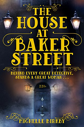 The House at Baker Street (A Mrs Hudson and Mary Watson Investigation, Band 1) von Macmillan Publishers International