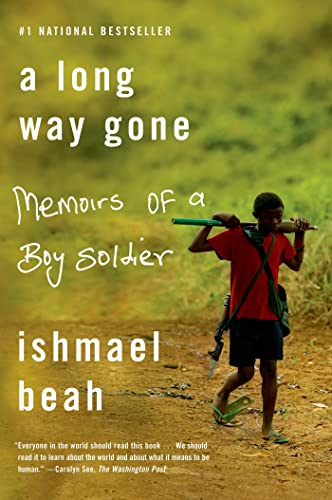 A Long Way Gone: Memoirs of a Boy Soldier von Macmillan Us; Sarah Crichton Books