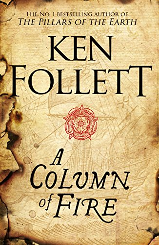 A Column of Fire (The Kingsbridge Novels, Band 3) von Macmillan UK