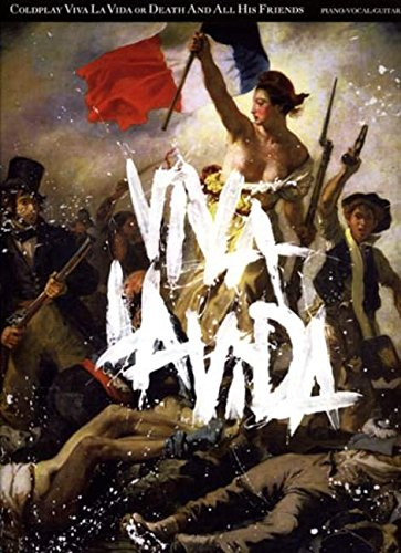 Coldplay: Viva La Vida Or Death And All His Friends (Pvg): Songbook für Klavier, Gesang, Gitarre von Unbekannt