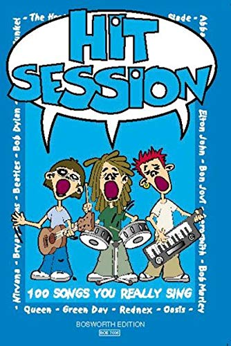 Hit Session: 100 Songs You Really Sing: Liederbuch für Gitarre von Unbekannt