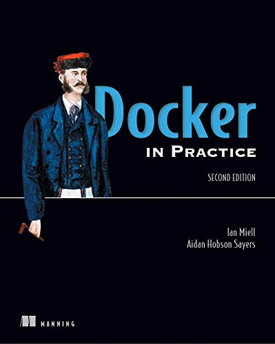 Docker in Practice von Manning Publications