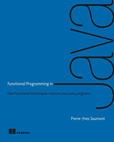 Functional Programming in Java von Manning