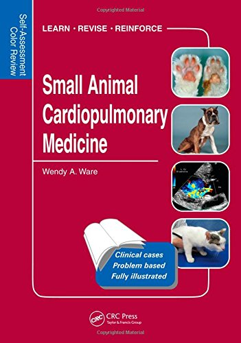 Small Animal Cardiopulmonary Medicine: Self-Assessment Color Review von Manson Publishing Ltd