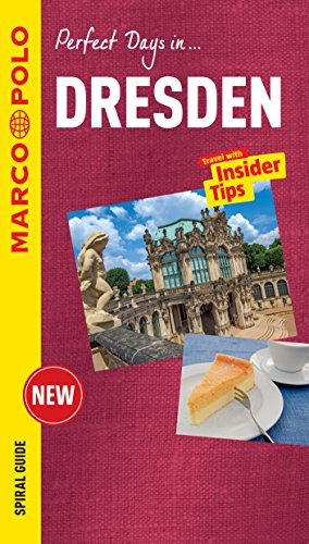 Dresden Marco Polo Travel Guide - with pull out map (Marco Polo Perfect Days In) von Marco Polo Uk