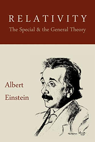 Relativity: The Special and the General Theory von Martino Fine Books