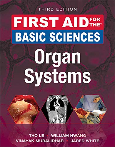 First Aid for the Basic Sciences, Organ Systems von McGraw-Hill Education Ltd