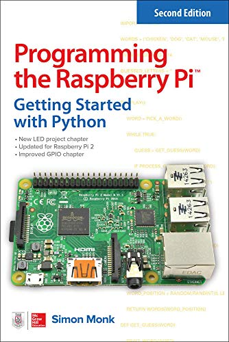 Programming the Raspberry Pi: Getting Started with Python von McGraw-Hill Education Ltd