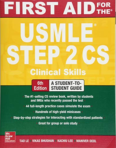 First Aid for the USMLE Step 2 CS von McGraw-Hill Education Ltd