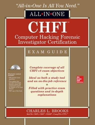 CHFI Computer Hacking Forensic Investigator Certification All-in-One Exam Guide von McGraw-Hill Education Ltd