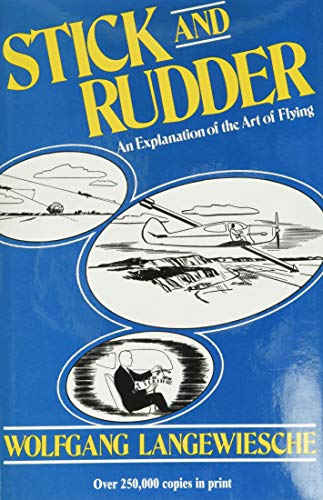 Stick and Rudder: An Explanation of the Art of Flying: An Expalnation of the Art of Flying von McGraw-Hill Education - Europe