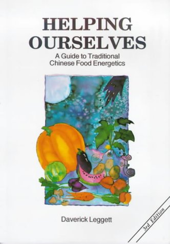 Helping Ourselves: A Guide to Traditional Chinese Food Energetics von Meridian Press