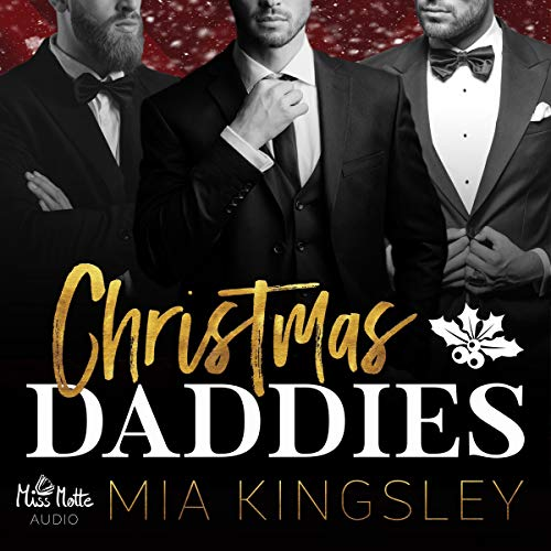 Christmas Daddies von Miss Motte Audio