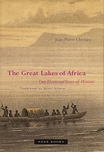 The Great Lakes of Africa: Two Thousand Years of History (Mit Press) von The MIT Press