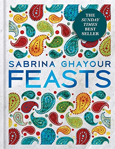 Feasts: From the Sunday Times no.1 bestselling author of Persiana & Sirocco von Octopus Publishing Group; Mitchell Beazley