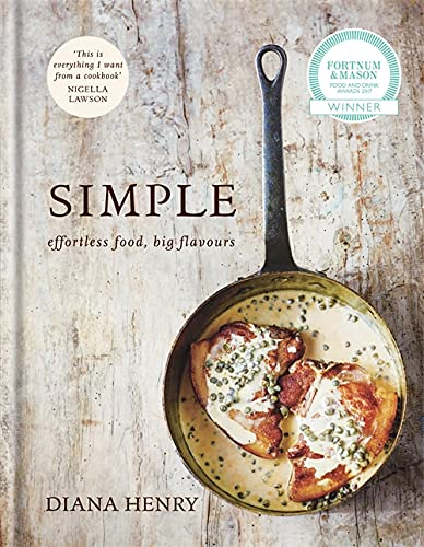 SIMPLE: effortless food, big flavours von Octopus Publishing Group; Mitchell Beazley