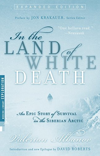 In the Land of White Death: An Epic Story of Survival in the Siberian Arctic (Modern Library Exploration) von Modern Library