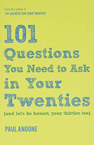 101 Questions You Need to Ask in Your Twenties: (and Let's Be Honest, Your Thirties Too) von MOODY PUBL