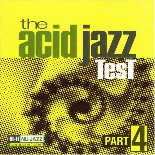 Part 4-Acid Jazz Test von Moonshine Music