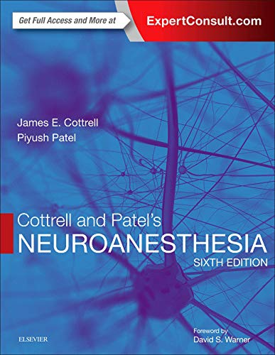 Cottrell and Patel's Neuroanesthesia von Elsevier LTD, Oxford